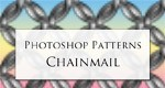 Photoshop Patterns: Chainmail